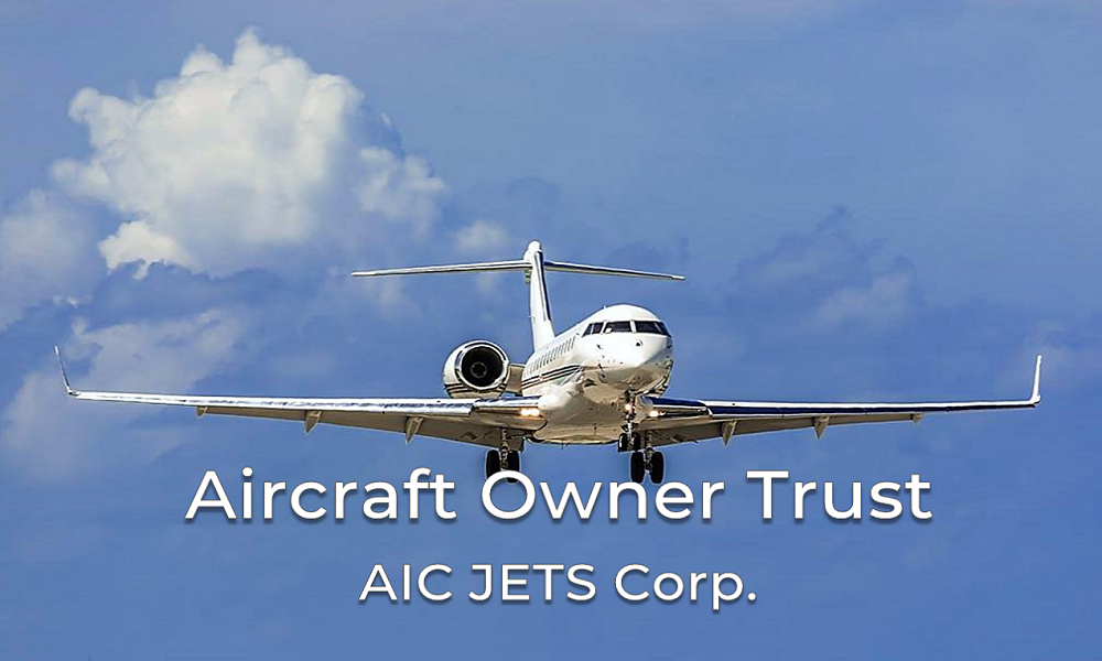 Aircraft Trusts | Owner Trusts | Aircraft Trusts - AIC JETS Corp. | Private Jets Registration | Aircraft Registration | Aircraft Registry | Aircraft Broker and Dealer USA | AIC JETS Corporation - Group of Companies
