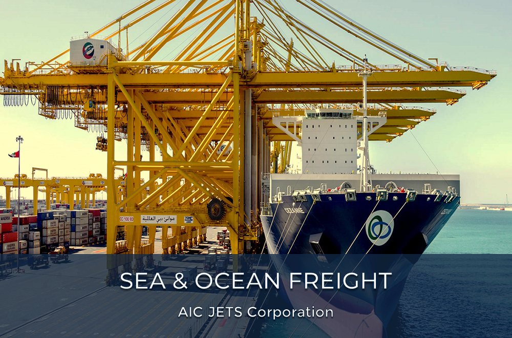 Sea and Ocean Freight Forwarding Services | AIC JETS Corporation